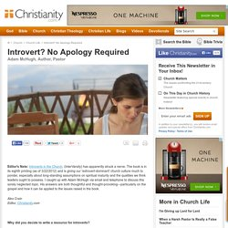 Introvert? No Apology Required by Adam McHugh
