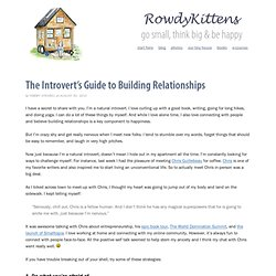 The Introvert's Guide to Building Relationships