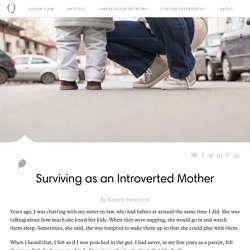 Surviving as an Introverted Mother - Quiet Revolution