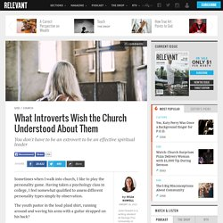 What Introverts Wish the Church Understood About Them