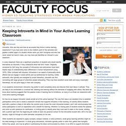 Keeping Introverts in Mind in Your Active Learning Classroom