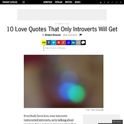 10 Love Quotes That Only Introverts Will Get - StumbleUpon