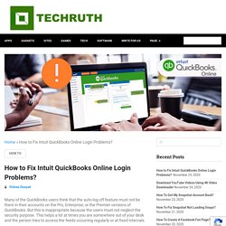 How To Fix Intuit QuickBooks Online Login Problems? {Today}