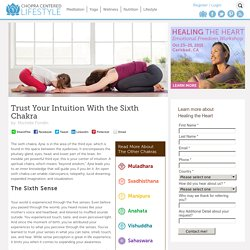 Trust Your Intuition With the Sixth Chakra