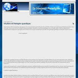 Intuition et thérapie quantique