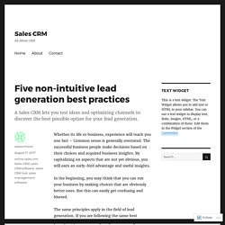 Five non-intuitive lead generation best practices – Sales CRM