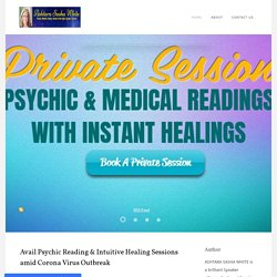 Avail Psychic Reading & Intuitive Healing Sessions amid Corona Virus Outbreak