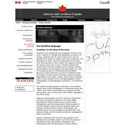 Inuktitut: In the Way of the Inuit - the Inuktitut language - Project Naming - Library and Archives Canada