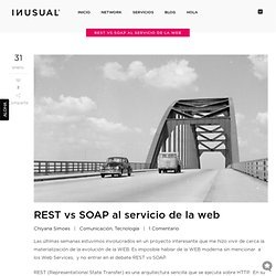 REST vs SOAP al servicio de la web