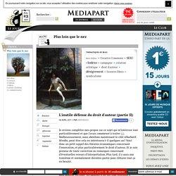 L'inutile défense du droit d'auteur (partie II)