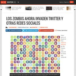 Los zombis ahora invaden Twitter y otras redes sociales