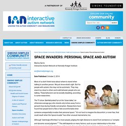 Space Invaders: Personal Space and Autism