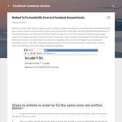 Method To Fix Invalid URL Error In A Facebook Account Easily