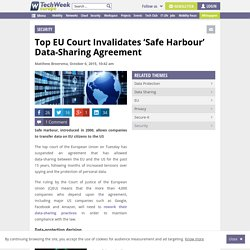 EU Invalidates 'Safe Harbour' US Data-Sharing Agreement