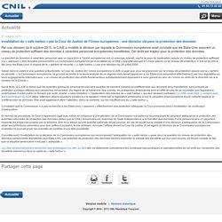 Invalidation du « safe harbor » par la Cour de Justice de l'Union européenne : une décision clé pour la protection des données