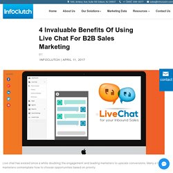 4 invaluable benefits of using Live chat for B2B sales marketing