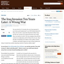 The Iraq Invasion Ten Years Later: A Wrong War