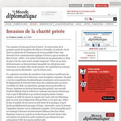 Invasion de la charité privée, par Frédéric Lordon (Le Monde diplomatique, avril 2006)