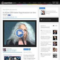 Is Alien UFO false flag invasion on the way? - Honolulu exopolitics