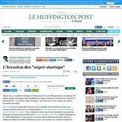 "L'invasion des ""super startups"""