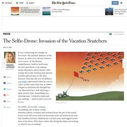 The Selfie-Drone: Invasion of the Vacation Snatchers