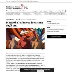 Mattotti e la famosa invasione degli orsi - Fondazione Mondadori
