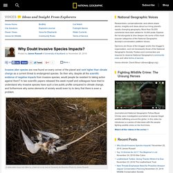 Why Doubt Invasive Species Impacts? – National Geographic Society (blogs)