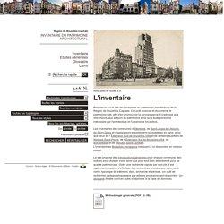 Inventaire du patrimoine architectural - Bruxelles - L'inventaire
