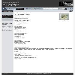 Inventaire du département des Arts graphiques - Paysage aux environs de Tanger - DELACROIX Eugène