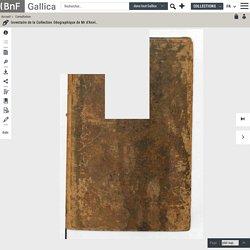 Inventaire de la Collection Géographique de Mr d'Anville, premier Géographe du Roi et Membre des Académies des Belles-Lettres et des Sciences