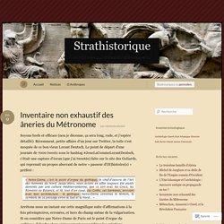 Inventaire non exhaustif des âneries du Métronome « Strathistorique
