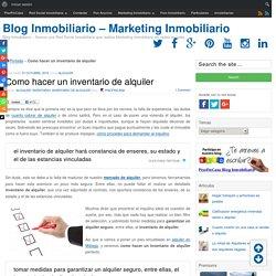 Como hacer un inventario de alquiler - Blog Inmobiliario - Marketing Inmobiliario