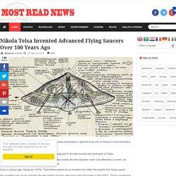Nikola Telsa Invented Advanced Flying Saucers Over 100 Years Ago