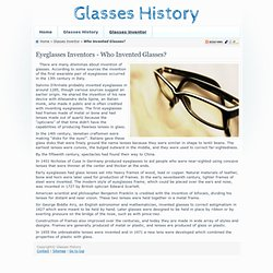 Who Invented Eyeglasses? - Who was Glasses Inventor?
