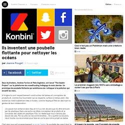 Ils inventent une poubelle flottante pour nettoyer les océans