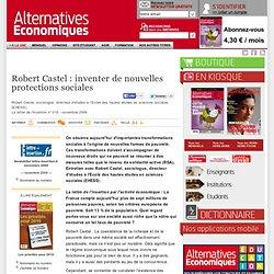 Robert Castel : inventer de nouvelles protections sociales