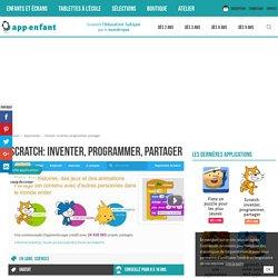 Scratch: inventer, programmer, partager - App-enfant