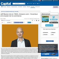 Jeff Bezos (né en 1964), Amazon.com : l'inventeur et le leader de l'e-commerce - Les 50 plus grands patrons de l'histoire - Histoire éco - Enquêtes