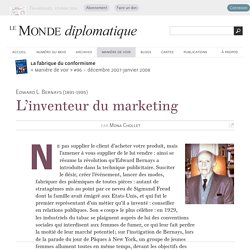L'inventeur du marketing, par Mona Chollet (Le Monde diplomatique, décembre 2007)