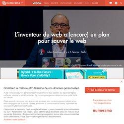 L'inventeur du web a (encore) un plan pour sauver le web