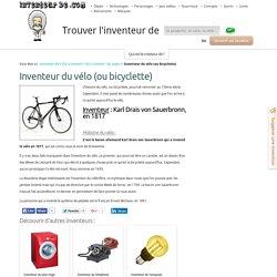 Inventeur du vélo (ou bicyclette)