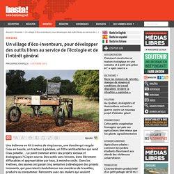 Un village d'éco-inventeurs, pour développer des outils libres au service de l'écologie et de l'intérêt général
