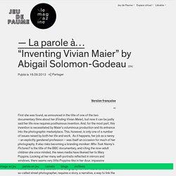 """""""Inventing Vivian Maier"""" by Abigail Solomon-Godeau"""