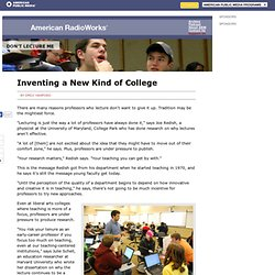 Inventing a New Kind of College