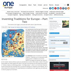 Inventing Traditions for Europe – Part Two