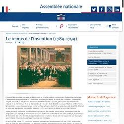 Le temps de l'invention (1789-1799) - Histoire de l'Assemblée nationale