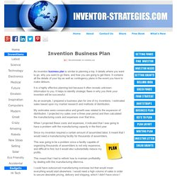 INVENTION BUSINESS PLAN - Helpful tips for inventors about business plans.