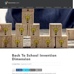 The Invention Dimension STEAM Technique for Back to School