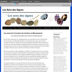 Les récits de l'invention de l'écriture en Mésopotamie
