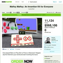 MaKey MaKey: An Invention Kit for Everyone by Jay Silver & Kickstarter
